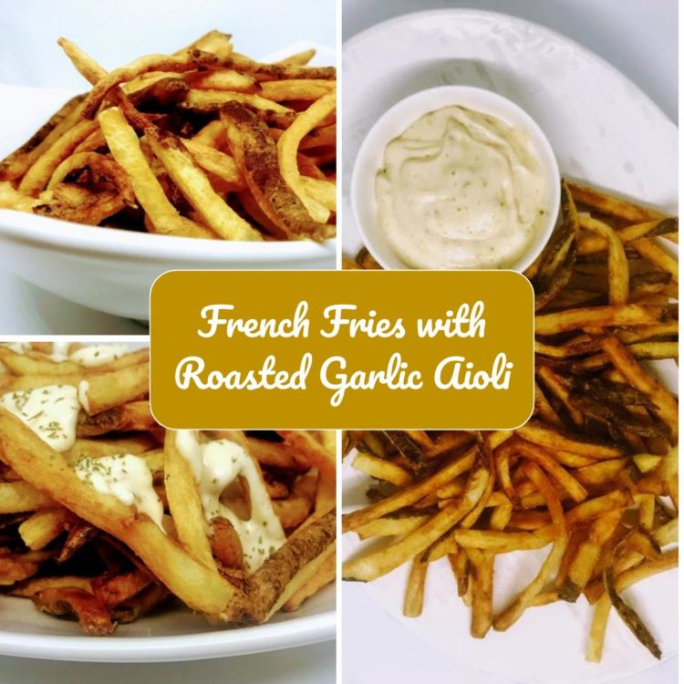 There is almost nothing better than fresh cut fries… unless you add a roasted garlic aioli!